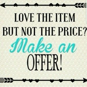 do not hesitate!!  I always accept your best offer